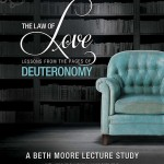 Beth Moore Bible Study - The Law of Love